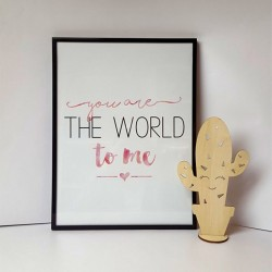 """Poster """" you are the world..."""